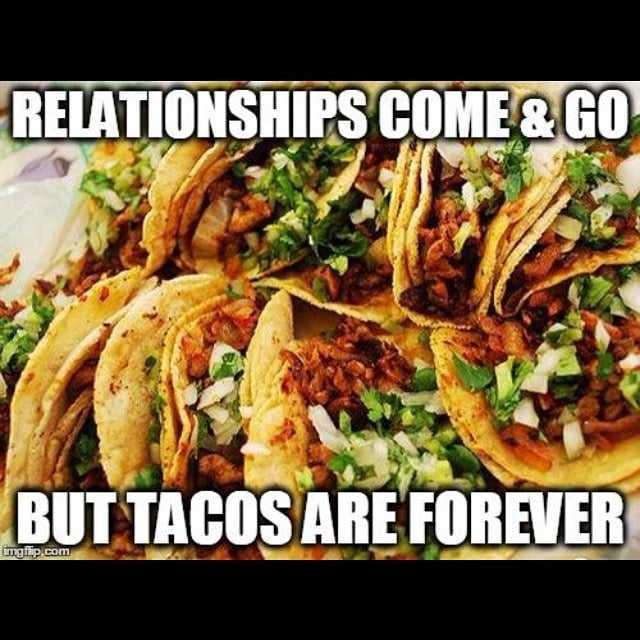 hilarious taco memes - taco relationships