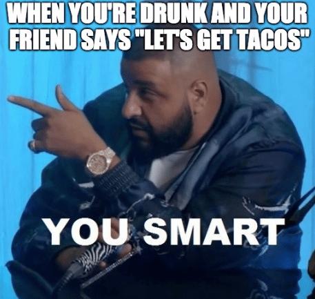 taco meme - taco smart