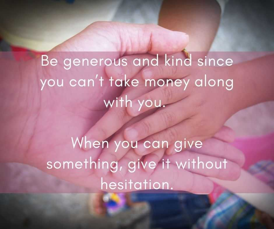 11 Life Lessons - be generous and kind