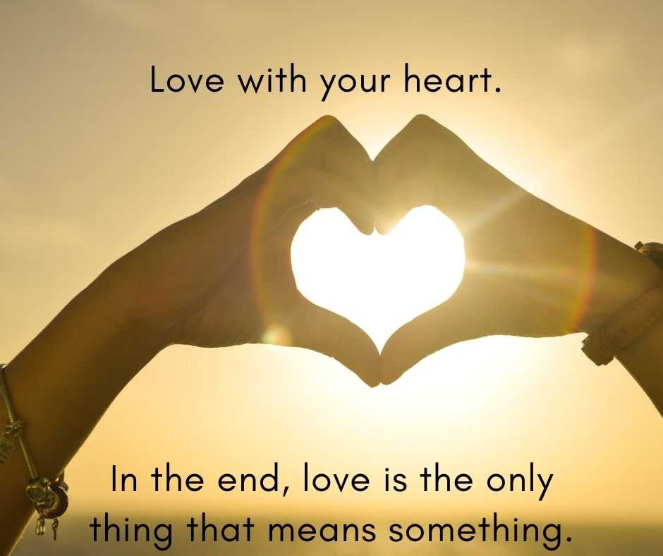11 Life Lessons - love with your heart