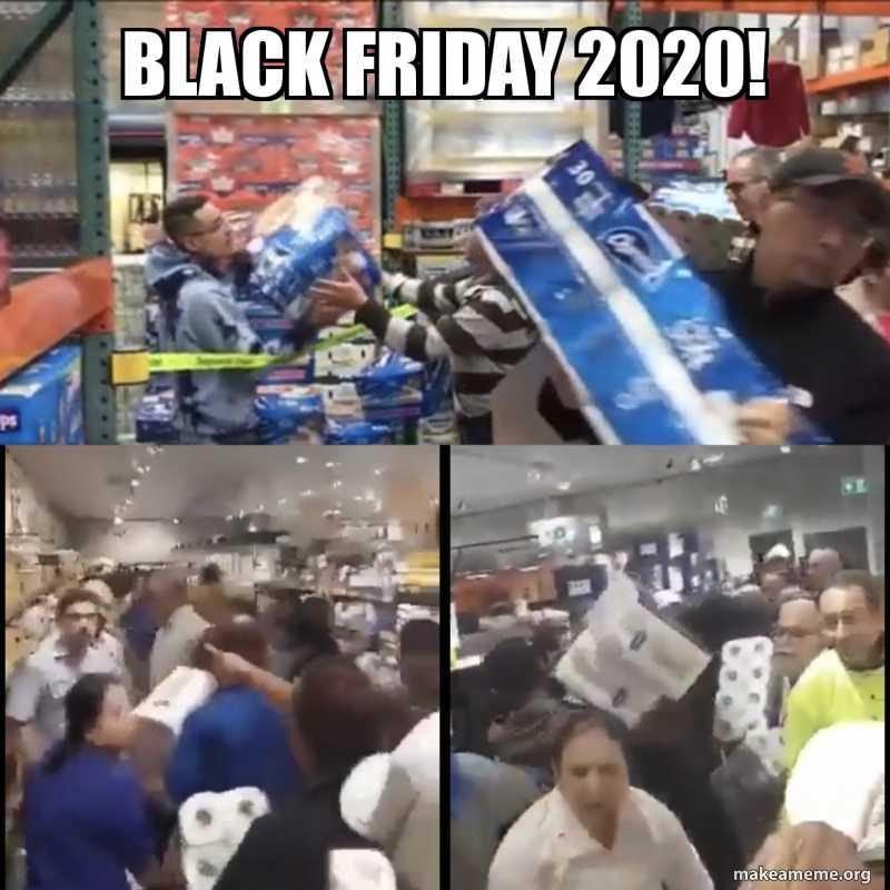 Black Friday Memes - black friday 2020