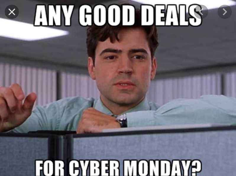 cyber monday meme - good deals at the office