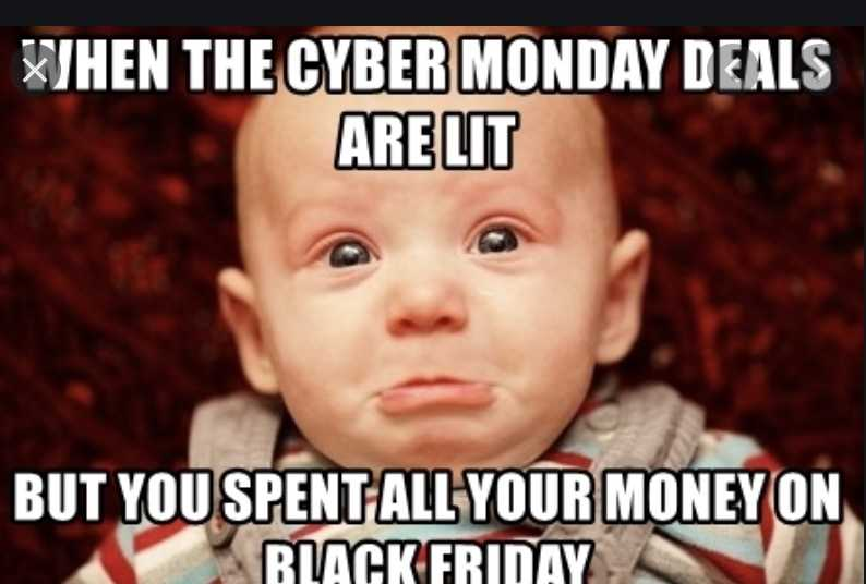 cyber monday meme - better sales than black friday