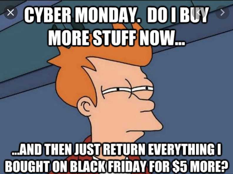 funny cyber monday memes - return everything to save