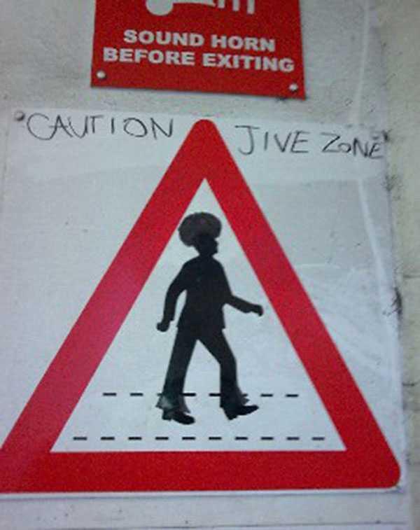 funny vandalism signs - jive zone