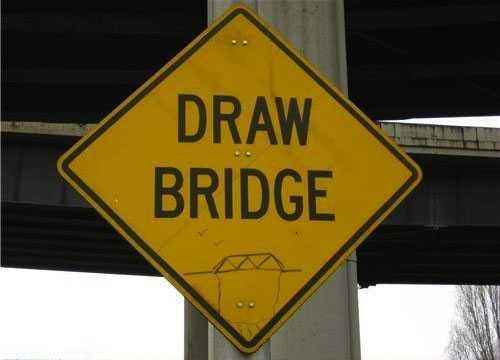 vandalism sign - draw bridge
