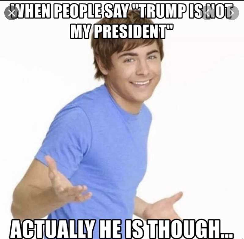 not my president memes - yes he is