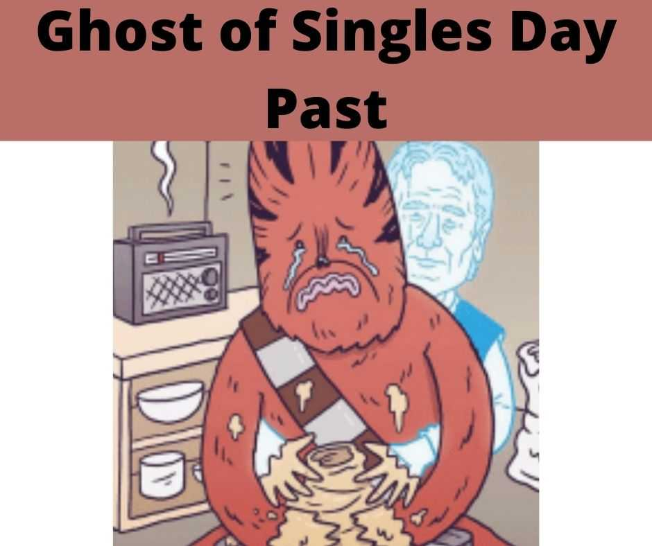 single days memes - ghost of singles day past