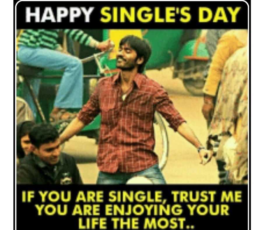 single days memes - enjoying life