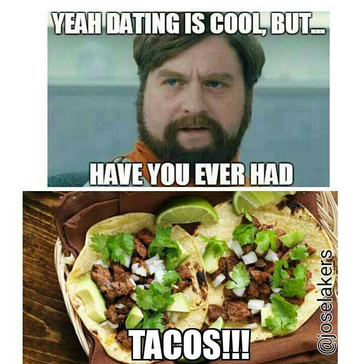 taco relationship meme - taco dating