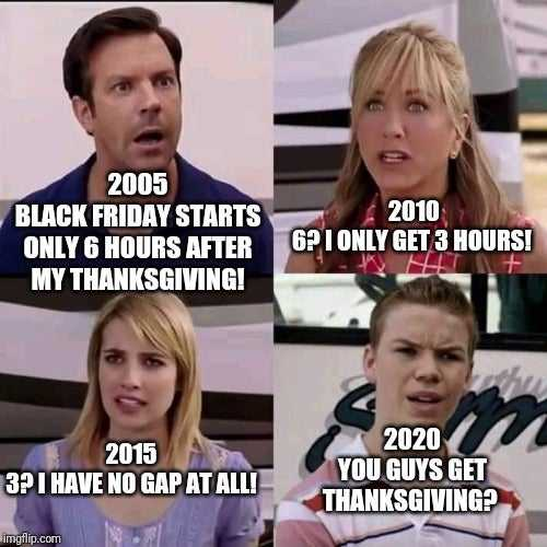 funny thanksgiving memes - thanksgiving and black friday become one