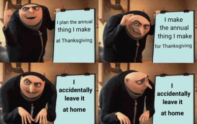 funny thanksgiving memes - cunning plans