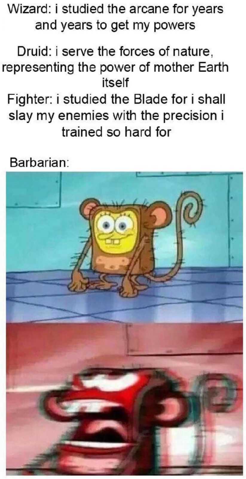 Funny Spongebob memes - barbarian powers
