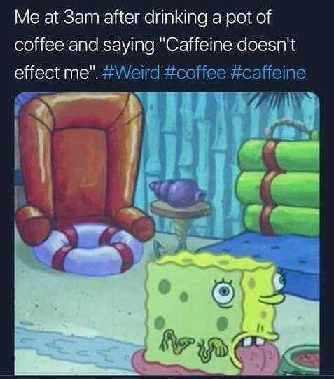 Funny Spongebob memes - coffee
