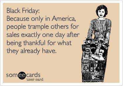 Funny Black Friday Memes - truth