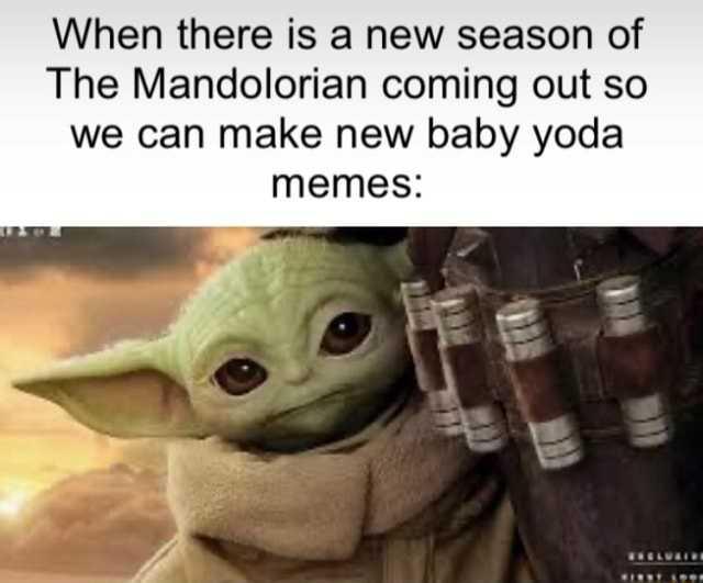 Baby Yoda Meme - new season