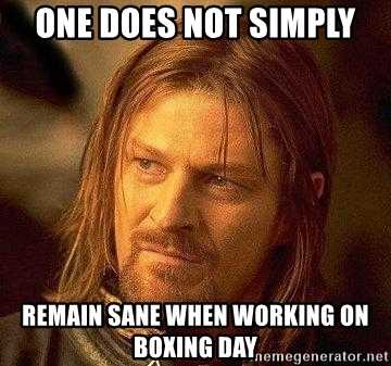 Boxing Day Memes - stay sane