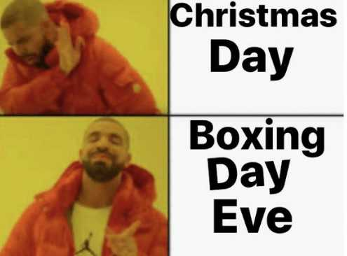 Boxing Day Memes - what's christmas