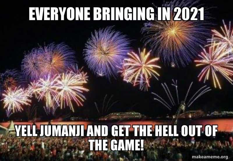 funny 2021 new years memes - jumanji