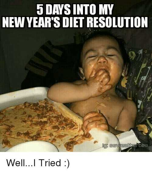 Funny New Years Resolution Meme - new years diet