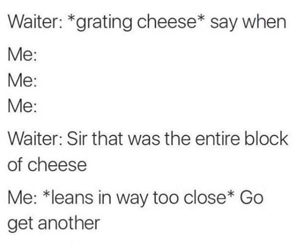Funny Cheese Memes - Saying When