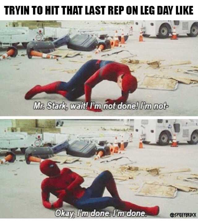 funny gym memes - spider man not done