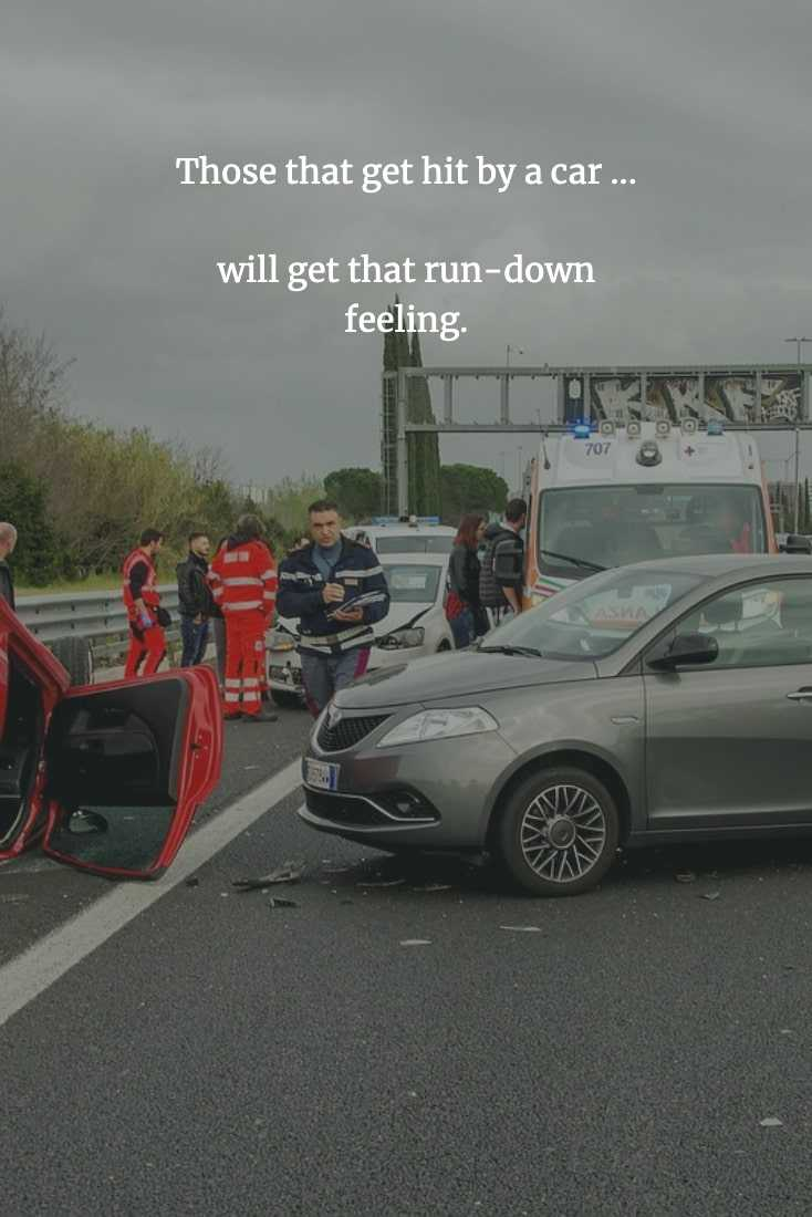 Funny Chinese Proverb - Hit By A Car