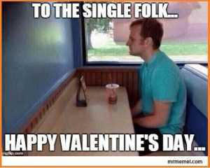 18 Singles Awareness Day Memes - Single Folk Cheer
