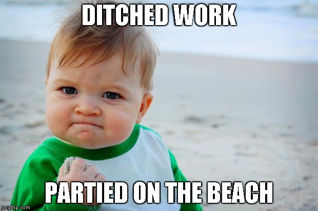 Beach Memes - sounds like a plan