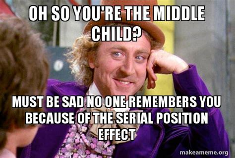 Middle Child Memes Funny