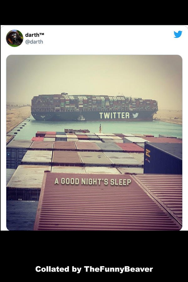 Funny Suez Canal Memes - oh twitter